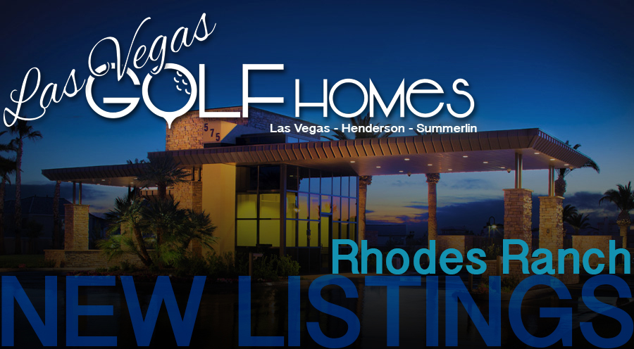 Rhodes Ranch New Listings
